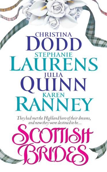 Scottish Brides par Christina Dodd, Stephanie Laurens, Julia Quinn & Karen Ranney