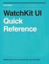 WatchKit UI Quick Reference