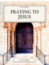 Praying To Jesus