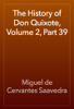 Miguel de Cervantes Saavedra - The History of Don Quixote, Volume 2, Part 39 artwork