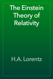 The Einstein Theory of Relativity book