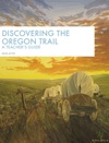Discovering The Oregon Trail