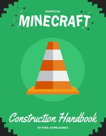 Minecraft Construction Handbook book