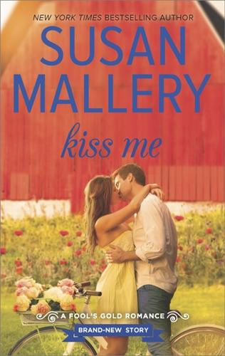Susan Mallery - Kiss Me
