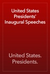 United States Presidents Inaugural Speeches