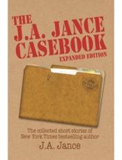 The J. A. Jance Casebook