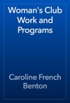 Womans Club Work And Programs