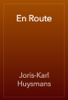 Joris-Karl Huysmans - En Route artwork