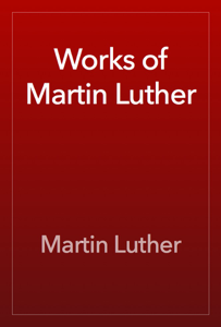 Works of Martin Luther Book Review