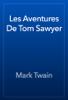 Mark Twain - Les Aventures De Tom Sawyer artwork