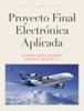 Alfredo Mora - Proyecto Final ElectrГіnica Aplicada ilustraciГіn