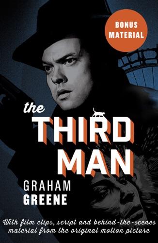 Graham Greene - The Third Man