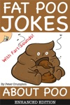 Fat Poo Jokes About Poo Enhanced Edition