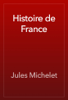 Jules Michelet - Histoire de France artwork