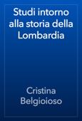Studi intorno alla storia della Lombardia