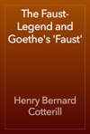 The Faust-Legend And Goethes Faust
