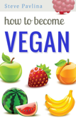 How to Become Vegan