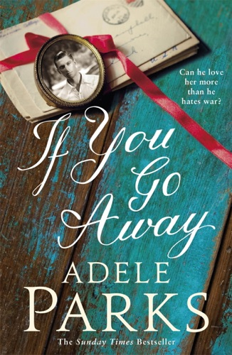 Adele Parks - If You Go Away