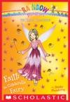 Faith The Cinderella Fairy A Rainbow Magic Book The Fairy Tale Fairies 3