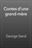 George Sand - Contes d'une grand-mère artwork
