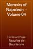 Louis Antoine Fauvelet de Bourrienne - Memoirs of Napoleon — Volume 04 artwork
