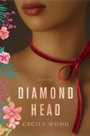 Diamond Head - Cecily Wong book summary