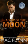 Shadow Of The Moon 1 Werewolf Shifter Romance