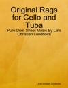 Original Rags For Cello And Tuba
