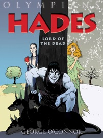 Olympians: Hades - George O'Connor