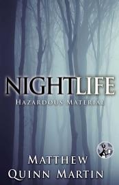 Nightlife Hazardous Material