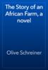 Olive Schreiner - The Story of an African Farm, a novel artwork