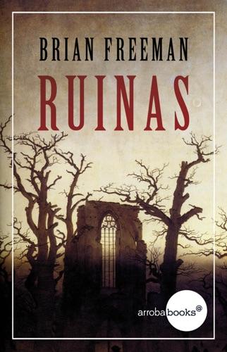 Brian Freeman - Ruinas