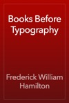 Books Before Typography