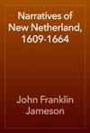 Narratives Of New Netherland 1609-1664