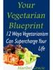 Your Vegetarian Blueprint