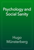 Psychology and Social Sanity