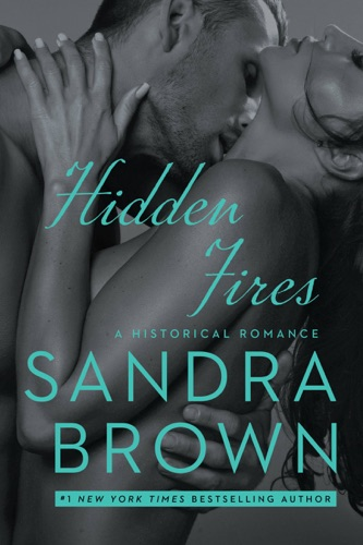 Sandra Brown - Hidden Fires