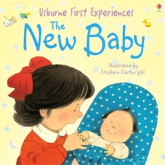 Usborne First Experiences: The New Baby