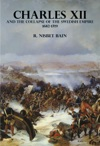 Charles XII And The Collapse Of The Swedish Empire 1682-1719