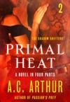Primal Heat Part 2