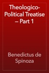 Theologico-Political Treatise  Part 1