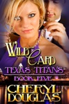 Wild Card Texas Titans 5
