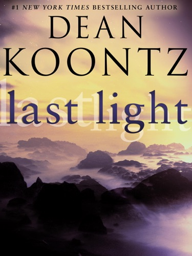 Dean Koontz - Last Light (Novella)