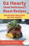 62 Hearty Roast Recipes