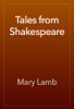 Mary Lamb - Tales from Shakespeare artwork