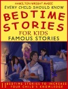 Bedtime Stories For Kids Famous Stories Every Child Should Know