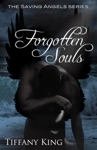 Forgotten Souls The Saving Angels Book 2