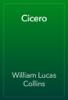 William Lucas Collins - Cicero artwork