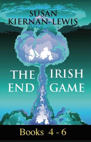 Susan Kiernan-Lewis - The Irish End Games, Books 4,5,6