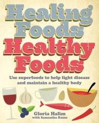 Healing Foods, Healthy Foods